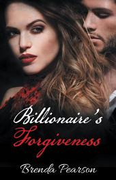 Billionaire's Forgiveness