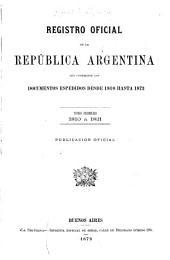 Registro nacional de la República Argentina que comprende los documentos expedidos desde 1810 hasta 1891 ...: Volumen 1