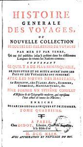 Histoire generale des voyages, ou Nouvelle collection de toutes les relations de voyages par mer et par terre, 4: qui ont été publiés jusqu'à présent dans les differéntes langues de toutes les nations connues, Volume5