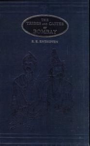 The Tribes and Castes of Bombay