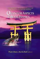 Quantum Aspects of Beam Physics PDF