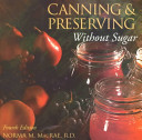 Canning and Preserving Without Sugar Book