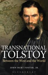 Transnational Tolstoy: Between the West and the World