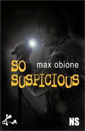 So suspicious: Nouvelle noire