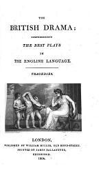 The British Drama: pt. 1-2. Tragedies