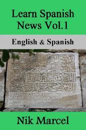 Learn Spanish News Vol.1: English & Spanish