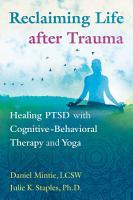 Reclaiming Life after Trauma PDF