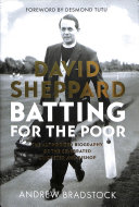 David Sheppard  Batting for the Poor