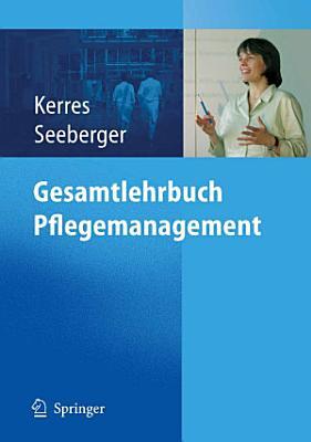 Gesamtlehrbuch Pflegemanagement PDF
