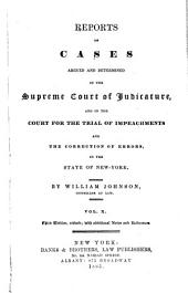 Reports of Cases Argued and Determined in the Supreme Court of Judicature and in the Court for the Trial of Impeachments and Correction of Errors in the State of New-York: Volume 10