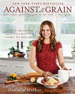 Against All Grain Book