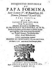 Disquisitio historica de papa foemina inter Leonem IV. & Benedictum III. nomine Johannis VII. vel VIII. Pars tertia