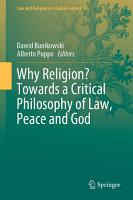 Why Religion  Towards a Critical Philosophy of Law  Peace and God PDF