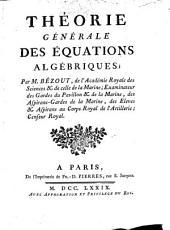 Théorie générale des équations algébrique