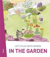 Let's play with words... In the garden: The essential vocabulary