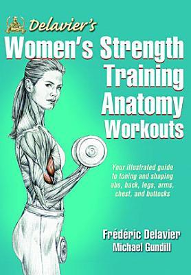 Delavier s Women s Strength Training Anatomy Workouts