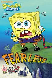 Fearless (SpongeBob SquarePants)