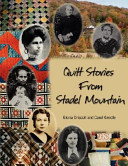 Quilt Stories from Stadel Mountain