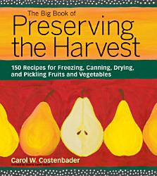 The Big Book Of Preserving The Harvest Book PDF
