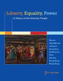 Liberty  Equality  Power  A History of the American People Book