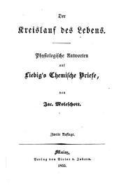 Der Kreislauf des Lebens: physiologische Antworten auf Liebig's Chemische Briefe
