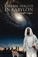 Dream Magus in Babylon