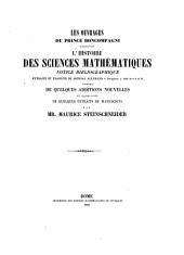 Les ouvrages du Prince Boncompagni concernant l'Histoire des Sciences mathématiques