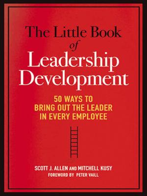 The Little Book of Leadership Development