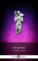 Delphi Complete Works of Pausanias  Illustrated  PDF
