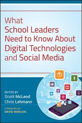 What School Leaders Need to Know About Digital Technologies and Social Media PDF