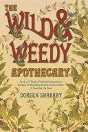 The Wild & Weedy Apothecary
