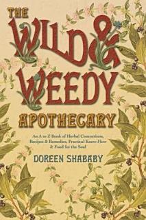 The Wild   Weedy Apothecary Book