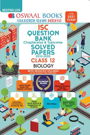 Oswaal ISC Question Bank Chapterwise   Topicwise Solved Papers  Biology  Class 12  Reduced Syllabus   For 2021 Exam  PDF