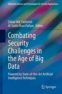 Combating Security Challenges in the Age of Big Data PDF