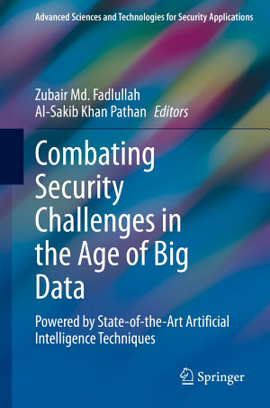 Combating Security Challenges in the Age of Big Data