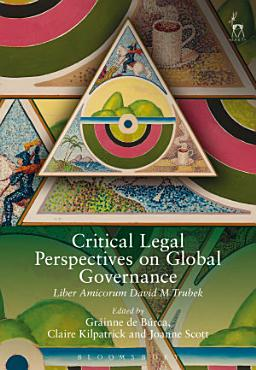 Critical Legal Perspectives on Global Governance PDF