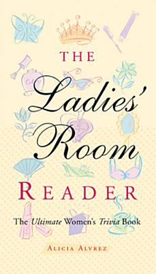 The Ladies  Room Reader