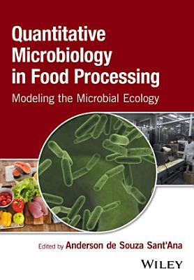 Quantitative Microbiology in Food Processing PDF