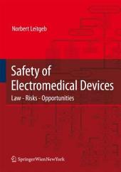 Safety of Electromedical Devices: Law - Risks - Opportunities