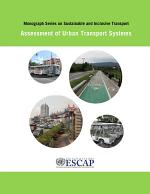 Monograph Series on Sustainable and Inclusive Transport