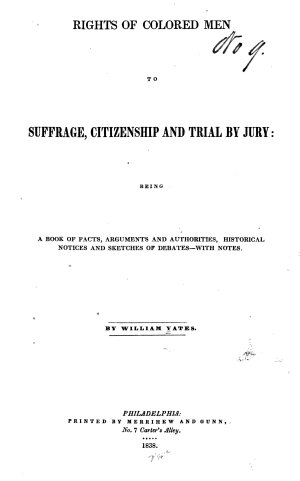 Rights of Colored Men to Suffrage  Citizenship  and Trial by Jury