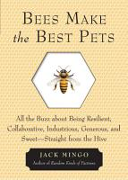 Bees Make the Best Pets PDF
