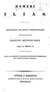 Homeri Ilias: Volume 1