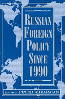 Russian Foreign Policy Since 1990 PDF