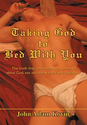 Taking God to Bed with You PDF