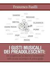 I gusti musicali dei preadolescenti