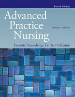 Advanced Practice Nursing  Essential Knowledge for the Profession PDF