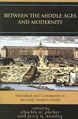 Between the Middle Ages and Modernity PDF
