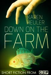 Down on the Farm: Short Story