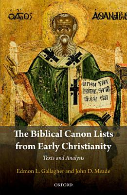 The Biblical Canon Lists from Early Christianity PDF